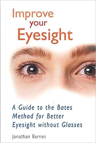 a látás javítása a Bates Barnes-módszer szerint)